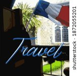 Travel To France  French Flag...
