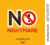 warning sign  no nightmare ... | Shutterstock .eps vector #1872155737