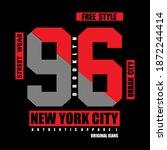 new york city slogan tee... | Shutterstock .eps vector #1872244414