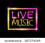 live music colorful neon | Shutterstock . vector #187274249