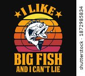 i like big fish and i can't lie ... | Shutterstock .eps vector #1872985834