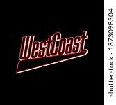 west coast typography design...   Shutterstock .eps vector #1873098304