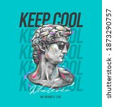 keep cool slogan with antique... | Shutterstock .eps vector #1873290757