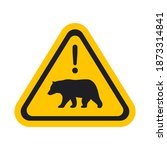 The Bear Warning Sign. Isolated ...