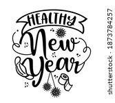 healthy new year 2021   happy...   Shutterstock .eps vector #1873784257