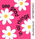 """see good in all things""... 