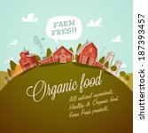 farm fresh. organic food. retro ... | Shutterstock .eps vector #187393457
