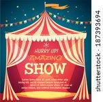 circus tent poster. vector... | Shutterstock .eps vector #187393694
