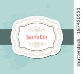 save the date card  vintage... | Shutterstock .eps vector #187430531