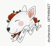 Bull Terrier Dog  Live Love...