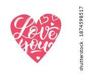 "vector lettering ""love you""...   Shutterstock .eps vector #1874598517"