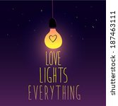 Love Lights Everything