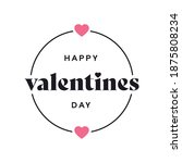 happy valentines day logo... | Shutterstock .eps vector #1875808234