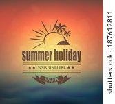 summer typographical label on... | Shutterstock .eps vector #187612811