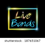 live bands colorful neon vector | Shutterstock .eps vector #187651067