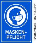 "maskenpflicht  ""face mask... | Shutterstock .eps vector #1877163844"