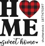home sweet home sign  home sign ... | Shutterstock .eps vector #1877475397