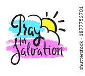pray for salvation   inspire...   Shutterstock .eps vector #1877753701