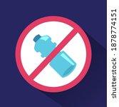 crossed out plastic bottle sign.... | Shutterstock .eps vector #1878774151