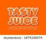 vector bright sign tasty juice. ... | Shutterstock .eps vector #1879238374