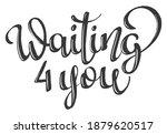 handwritten lettering quote... | Shutterstock .eps vector #1879620517