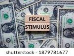 Fiscal Stimulus Symbol. Concept ...
