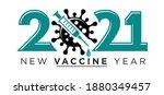 2021 new vaccine year logo.... | Shutterstock .eps vector #1880349457