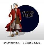 yunus emre 1238 1328 anadolu'da ...   Shutterstock .eps vector #1880575321