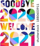 Goodbye 2020 Welcome 2021...