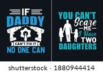 if daddy can't fix it no one... | Shutterstock .eps vector #1880944414