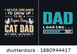dad loading t shirt design ... | Shutterstock .eps vector #1880944417