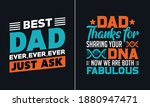 best dad ever ever just ask t... | Shutterstock .eps vector #1880947471