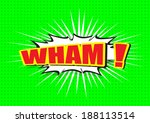 wham     comic speech bubble ... | Shutterstock .eps vector #188113514