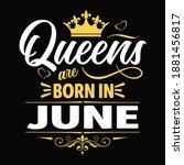 kings are born in june   t...   Shutterstock .eps vector #1881456817