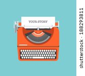 Flat design style modern vector illustration concept of a manual vintage stylish typewriter with share your story text on a paper list. Isolated on stylish color background | Shutterstock vector #188293811