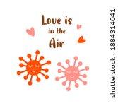 covid valentines day 2021 quote....   Shutterstock . vector #1884314041