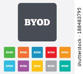 byod sign icon. bring your own... | Shutterstock . vector #188483795