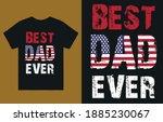 best dad ever t shirt design... | Shutterstock .eps vector #1885230067