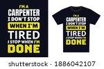 carpenter t shirt design. i 'm...   Shutterstock .eps vector #1886042107