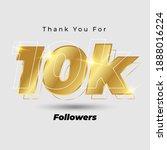 thank you for 10k followers 3d...   Shutterstock .eps vector #1888016224