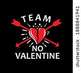 team no valentine  funny... | Shutterstock .eps vector #1888841941