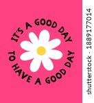 daisy flower with positive... | Shutterstock .eps vector #1889177014