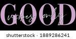 woman inspirational good vibes...   Shutterstock .eps vector #1889286241