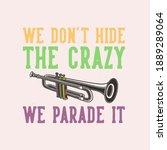 vintage slogan typography we... | Shutterstock .eps vector #1889289064
