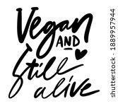 vegan and still alive.... | Shutterstock .eps vector #1889957944