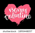 be my valentine. lettering.... | Shutterstock .eps vector #1890448057
