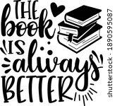 the book is always better  book ...   Shutterstock .eps vector #1890595087