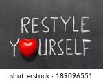 Small photo of restyle yourself phrase handwritten on chalkboard with heart symbol instead of O
