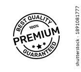 100  guaranteed premium product ...   Shutterstock .eps vector #1891081777