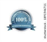 100 satisfaction guaranteed ... | Shutterstock .eps vector #1891546711
